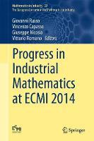 Progress in Industrial Mathematics at ECMI 2014 by Giovanni Russo