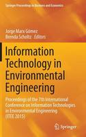 Information Technology in Environmental Engineering Proceedings of the 7th International Conference on Information Technologies in Environmental Engineering (ITEE 2015) by Jorge Marx Gomez