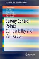 Survey Control Points Compatibility and Verification by Gabriel Weiss, Erik Weiss, Roland Weiss, Slavomir Labant