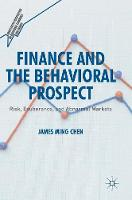 Finance and the Behavioral Prospect Risk, Exuberance, and Abnormal Markets by James Ming Chen