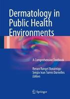 Dermatology in Public Health Environments A Comprehensive Textbook by Renan Rangel Bonamigo
