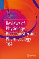 Reviews of Physiology, Biochemistry and Pharmacology by Bernd Nilius