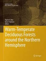 Warm-Temperate Deciduous Forests around the Northern Hemisphere by Elgene O. Box