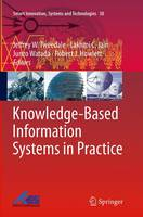Knowledge-Based Information Systems in Practice by Jeffrey W. Tweedale