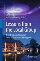 Lessons from the Local Group A Conference in honour of David Block and Bruce Elmegreen by Kenneth Freeman