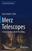 Merz Telescopes A global heritage worth preserving by Ileana Chinnici