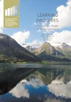 Learning Factories The Nordic Model of Manufacturing by Elias G. Carayannis, Aris Kaloudis, Halvor Holtskog