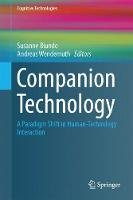 Companion Technology A Paradigm Shift in Human-Technology Interaction by Susanne Biundo