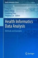 Health Informatics Data Analysis Methods and Examples by Dong Xu