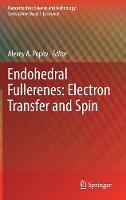 Endohedral Fullerenes: Electron Transfer and Spin by Alexey A. Popov