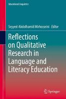 Reflections on Qualitative Research in Language and Literacy Education by Seyyed-Abdolhamid Mirhosseini
