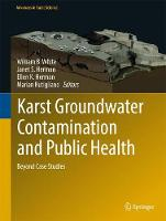 Karst Groundwater Contamination and Public Health Beyond Case Studies by Janet S. Herman