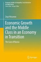 Economic Growth and the Middle Class in an Economy in Transition The Case of Russia by Zoya Nissanov
