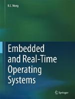 Embedded and Real-Time Operating Systems by K. C. Wang