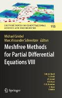 Meshfree Methods for Partial Differential Equations VIII by Michael Griebel