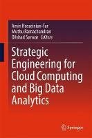 Strategic Engineering for Cloud Computing and Big Data Analytics by Amin Hosseinian-Far