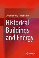 Historical Buildings and Energy by Giovanna Franco, Anna Magrini