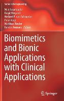 Biomimetics and Bionic Applications with Clinical Applications by Meir Israelowitz
