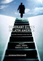 Dominant Elites in Latin America From Neo-Liberalism to the `Pink Tide' by Liisa L. North