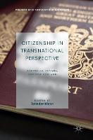 Citizenship in Transnational Perspective Australia, Canada, and New Zealand by Jatinder Mann