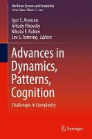 Advances in Dynamics, Patterns, Cognition Challenges in Complexity by Igor S. Aranson