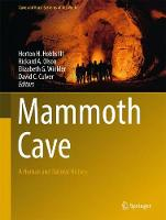 Mammoth Cave A Human and Natural History by Horton H., III Hobbs