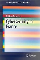 Cybersecurity in France by Philippe Baumard