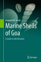 Marine Shells of Goa A Guide to Identification by Sangeeta M. Sonak