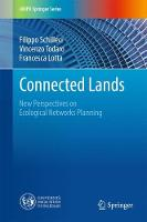 Connected Lands New Perspectives on Ecological Networks Planning by Filippo Schilleci