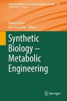 Synthetic Biology - Metabolic Engineering by Huimin Zhao
