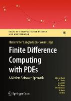 Finite Difference Computing with PDEs A Modern Software Approach by Hans Petter Langtangen, Svein Linge