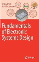 Fundamentals of Electronic Systems Design by Jens Lienig, Hans Bruemmer