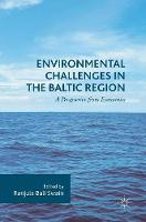 Environmental Challenges in the Baltic Region A Perspective from Economics by Ranjula Bali Swain
