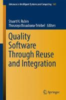 Quality Software Through Reuse and Integration by Stuart H. Rubin