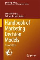 Handbook of Marketing Decision Models by Berend Wierenga