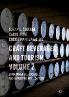 Craft Beverages and Tourism, Volume 2 Environmental, Societal, and Marketing Implications by Carol Kline