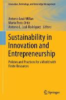 Sustainability in Innovation and Entrepreneurship Policies and Practices for a World with Finite Resources by Marta Peris Ortiz