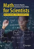 Math for Scientists Refreshing the Essentials by Natasha Maurits