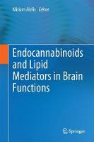 Endocannabinoids and Lipid Mediators in Brain Functions by Miriam Melis