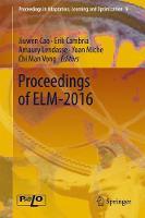 Proceedings of ELM-2016 by Jiuwen Cao