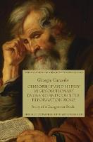 Censorship and Heresy in Revolutionary England and Counter-Reformation Rome Story of a Dangerous Book by Professor Giorgio Caravale