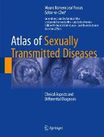Atlas of Sexually Transmitted Diseases Clinical Aspects and Differential Diagnosis by Mauro Romero Leal Passos