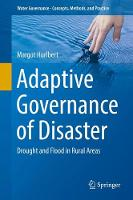 Adaptive Governance of Disaster Drought and Flood in Rural Areas by Margot Hurlbert
