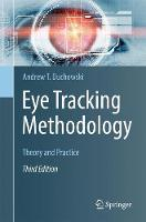 Eye Tracking Methodology Theory and Practice by Andrew T. Duchowski