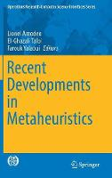Recent Developments in Metaheuristics by Lionel Amodeo