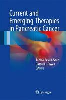 Current and Emerging Therapies in Pancreatic Cancer by Tanios Bekaii-Saab