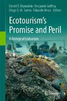 Ecotourism's Promise and Peril A Biological Evaluation by Daniel T. Blumstein