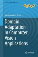 Domain Adaptation in Computer Vision Applications by Gabriela Csurka