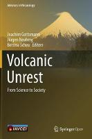 Volcanic Unrest From Science to Society by Joachim Gottsmann