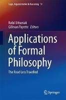 Applications of Formal Philosophy The Road Less Travelled by Rafal Urbaniak